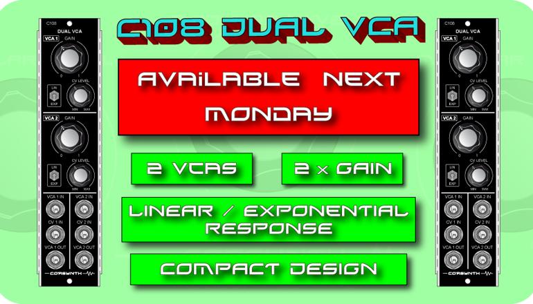 C108 Dual VCA Available next Monday